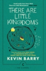 There Are Little Kingdoms - Book