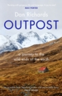 Outpost : A Journey to the Wild Ends of the Earth - Book