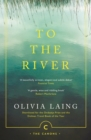 To the River : A Journey Beneath the Surface - Book