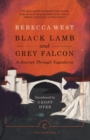 Black Lamb and Grey Falcon : A Journey Through Yugoslavia - Book