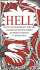 HELL : Dante's Divine Trilogy Part One. Decorated and Englished in Prosaic Verse by Alasdair Gray - Book