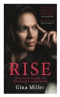 Rise : Life Lessons in Speaking Out, Standing Tall & Leading the Way - Book
