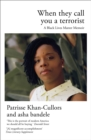 When They Call You a Terrorist : A Black Lives Matter Memoir - eBook