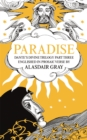 PARADISE : Dante's Divine Trilogy Part Three. Englished in Prosaic Verse by Alasdair Gray - eBook
