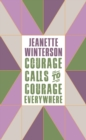 Courage Calls to Courage Everywhere - Book