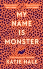 My Name Is Monster - eBook