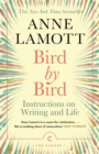 Bird by Bird : Instructions on Writing and Life - eBook