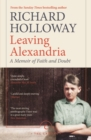Leaving Alexandria : A Memoir of Faith and Doubt - Book