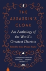 The Assassin's Cloak : An Anthology of the World's Greatest Diarists - Book