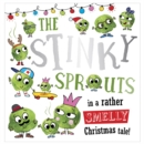 The Stinky Sprouts - Book
