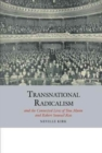 Transnational Radicalism and the Connected Lives of Tom Mann and Robert Samuel Ross - Book