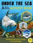 Bear Grylls Sticker Activity: Under the Sea - Book