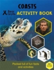 Bear Grylls Sticker Activity: Coasts - Book