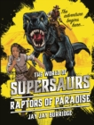 Supersaurs 1: Raptors of Paradise - Book