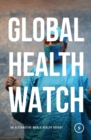Global Health Watch 5 : An Alternative World Health Report - Book