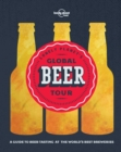 Lonely Planet's Global Beer Tour - eBook