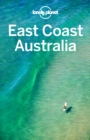 Lonely Planet East Coast Australia - eBook