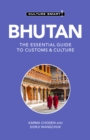 Bhutan - Culture Smart! : The Essential Guide to Customs & Culture - Book