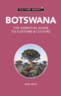 Botswana - Culture Smart! : The Essential Guide to Customs & Culture - Book