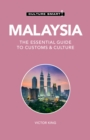 Malaysia - Culture Smart! : The Essential Guide to Customs & Culture - Book