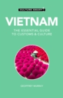 Vietnam - Culture Smart! : The Essential Guide to Customs & Culture - Book