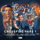 Blake's 7 - 4: Crossfire : Part 1 - Book