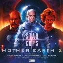Star Cops - Mother Earth Part 2 - Book