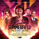 Bernice Summefield - The Story So Far - Volume 1 - Book