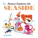 Romeo Explores the Seaside - Book