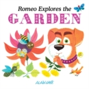 Romeo Explores the Garden - Book