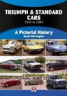Triumph & Standard Cars 1945 to 1984 : A Pictorial History - Book