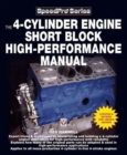 The 4-Cylinder Engine Short Block High-Performance Manual : New Updated & Revised Edition - Book