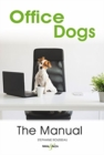 Office dogs: The Manual - Book