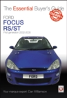 Ford Focus Mk1 RS & ST170 : First generation 2002 to 2005 - Book