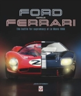 Ford versus Ferrari : The battle for supremacy at Le Mans 1966 - Book