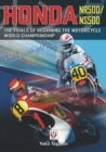 Honda NR500/NS500 `One Day We Will Win' : The Trials of Regaining the Motorcycle World Championship - Book
