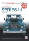 Land Rover Series III : The Essential Buyer's Guide - Book