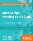 JavaScript : Moving to ES2015 - Book