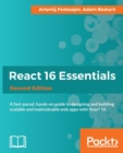 React 16 Essentials - - Book