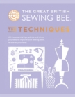 The Great British Sewing Bee: The Techniques - Book