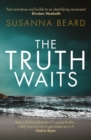 The Truth Waits : Compelling psychological suspense set in Lithuania - Book
