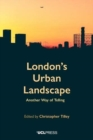 London's Urban Landscape : Another Way of Telling - Book