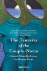 The Tenacity of the Couple-Norm : Intimate Citizenship Regimes in a Changing Europe - Book