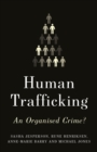 Human Trafficking : An Organised Crime? - Book
