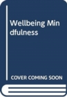 WELLBEING MINDFULNESS - Book