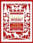 Christmas Papercraft : Festive projects to cut out and create - Book