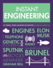 Instant Engineering : Key Thinkers, Theories, Discoveries and Inventions Explained on a Single Page - Book