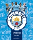 Manchester City : The Official Illustrated History - Book
