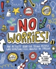 No Worries! Mindful Kids : An activity book for children who sometimes feel anxious or stressed - Book