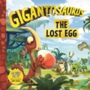 Gigantosaurus: The Lost Egg - Book
